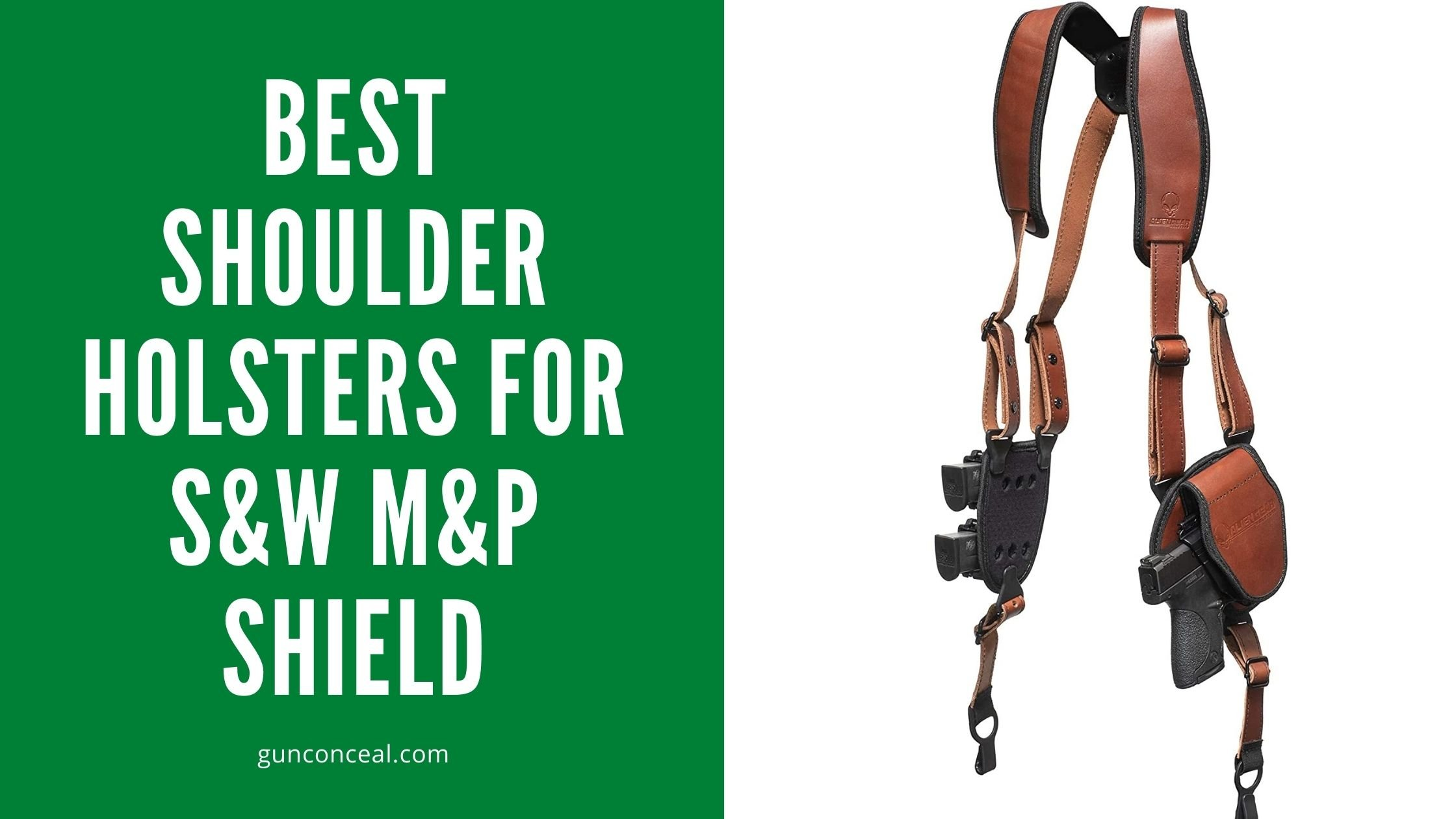 Best Shoulder Holsters for S&W M&P Shield