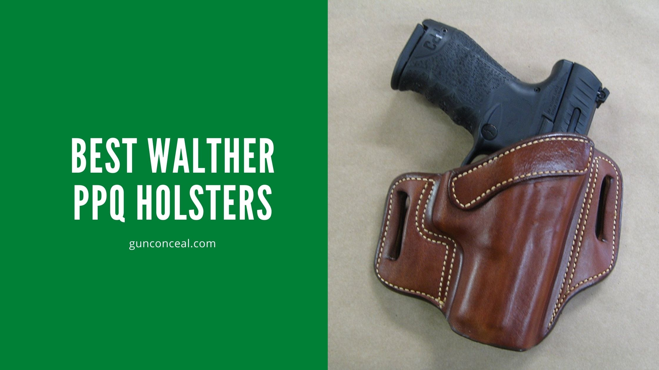 BEST WALTHER PPQ HOLSTERS